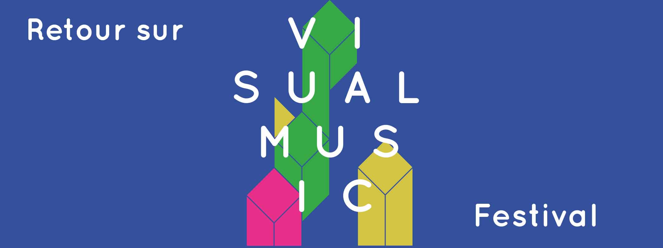 Retour sur Visual Music Festival